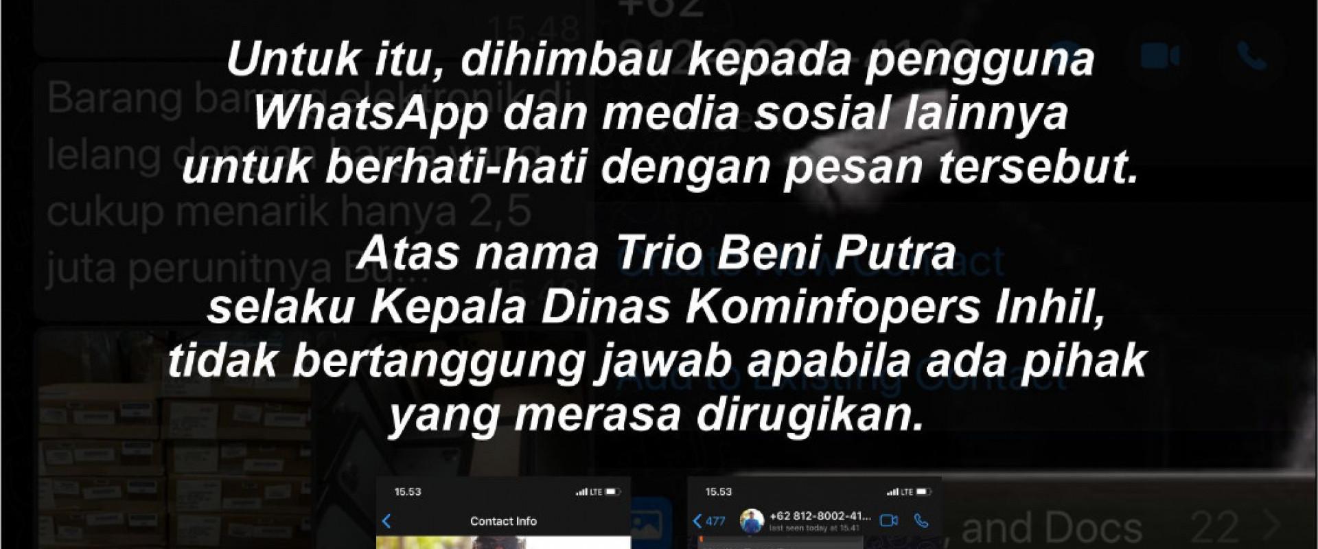 "Waspada penipuan"" ada nomor WhatsApp (WA) yang tak dikenal ngaku sebagai Kepala Diskominfopers Inhil Trio Beni Putra"
